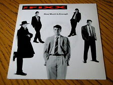 """THE FIXX - HOW MUCH IS ENOUGH     7"""" VINYL PS"""