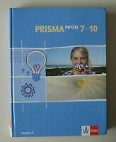 Prisma Physik 7-10. Ausgabe A. Schülerbuch 7.-10. Schuljahr (2006, Gebundene Aus