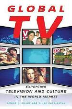 Global TV: Exporting Television and Culture in the World Market, Very Good Condi