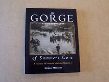 signed book - The Gorge of Summers Gone, A History of Victoria's Inland Waterway