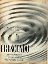 PUBLICITE ADVERTISING 015  1960  LANVIN   parfum CRESCENDO 1