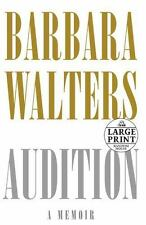 Audition: A Memoir Random House LARGE PRINT by Barbara Walters