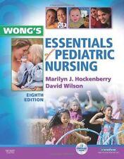 Wong's Essentials of Pediatric Nursing by David Wilson, Marilyn J....