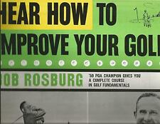 LP Bob Rosburg Hear How To Improve Your Golf