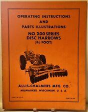 Original Allis Chalmers No 200 Series 8 12 Ft Disc Harrows Operators Manual