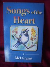 Songs of the Heart - Mel Grams inspirational Christian hymns