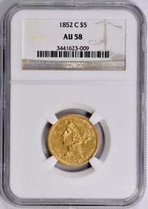 1852-C $5 Gold Liberty Half Eagle : NGC AU58  CHARLOTTE Mint Mark
