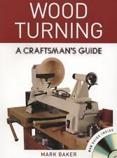 Wood Turning : A Craftsman's Guide by Mark Baker (2012, Paperback)