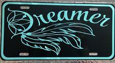 "6x12 Custom ""DREAMER"" License Plate Aluminum Black W/seafoam Green Auto Tag"
