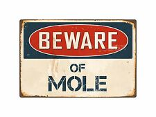 "Beware Of Mole 8"" x 12"" Vintage Aluminum Retro Metal Sign VS285"