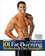 101 Fat-Burning Workouts & Diet Strategies For Men: Everything You Nee-ExLibrary
