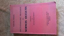 Dictionnaire pratique des sciences occultes