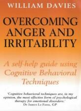 Overcoming Anger and Irritability: A Books on Prescription Title By William Dav
