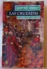 LAS CRUZADAS - PEREGRINAJE ARMADO Y GUERRA SANTA - GEOFFREY HINDLEY - VER INDICE