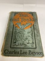 Charles Lee Bryson / TAN AND TECKLE First Edition 1908- Vintage! VERY RARE Book!