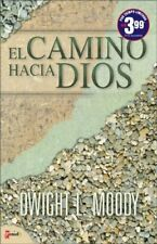 El Camino Hacia Dios (Spanish Edition)