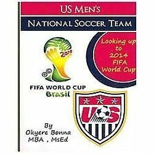 U.S. Men's National Soccer Team: Looking Up to 2014 FIFA World Cup