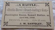 "RARE 1889 BARTOLET SUMMIT STATION PENNYSYLVANIA PA GUN RAFFLE TICKET 2""X3.25"""