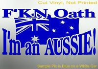 FKN OATH Aussie Flag BNS Country 4x4 Ute Car Stickers 200mm