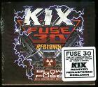 Kix Fuse 30 Reblown 30th Anniversary Edition 2 CD new blow my fuse reissue