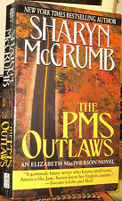 THE PMS OUTLAWS by SHARYN McCRUMB 2001