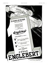 Publicité ancienne pneus Englebert 24 heures Belgique 1938 issue de magazine