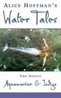 Aquamarine And Indigo - Water Tales by Hoffman, Alice