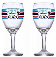 Wine Therapy Glass Wine Is Cheaper Than Therapy Lot Of Two! 10oz Glass Wine