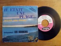 45T vintage LES ASSOCIES - ENCORE UNE DANSE - IL ETAIT UNE PLAGE