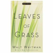 Leaves Of Grass (signet Classics): By Walt Whitman