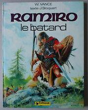 Vance  RAMIRO  **  LE BÂTARD  **  EO  1977 ETAT NEUF