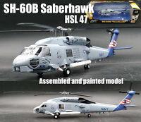 US SH-60B seahawk HSL-47 saberhawk helicopter 1/72 no diecast Easy model
