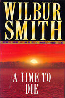 A Time to Die, Wilbur Smith, Very Good Book