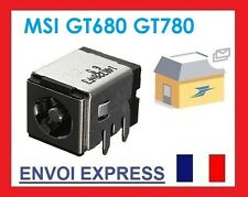 Connecteur de charge alimentation Dc Power MSI GT680R GT780 GT80DXR GT783 GT683