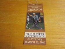 Fred Funk Golfer Autographed Ticket 2006 The Players Championship PGA Golf