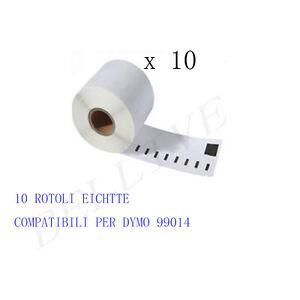10 X ROTOLI Etichette Compatibili per DYMO 99014 54mmX101mm LABELWRITER 400 450