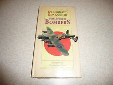 AN ILLUSTRATED DATA GUIDE TO WORLD WAR II BOMBERS - Christopher Chant - HB-1997