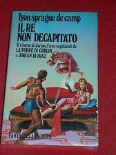 IL RE NON DECAPITATO  di  SPRAGUE DE CAMP - NORD FC  56