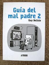 Guia del Mal Padre 2,Guy Delisle,Astiberri