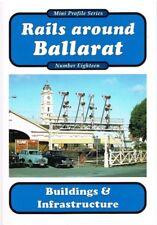 Rails Around BALLARAT Buildings & Infrastructure