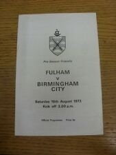 18/08/1973 Fulham v Birmingham City [Friendly] (4 Pages, creased). Trusted selle