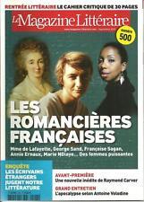 MAGAZINE LITTERAIRE N° 500 / LES ROMANCIERES FRANCAISES - INEDIT RAYMOND CARVER