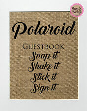 8x10 BURLAP SIGN Polaroid Guestbook Snap It Shake It Stick It Sign It