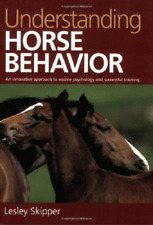 Understanding Horse Behavior: An Innovative Approach to Equine Psychology.