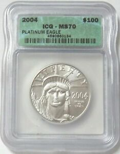 2004 PLATINUM $100 EAGLE 1 OZ ICG MINT STATE 70