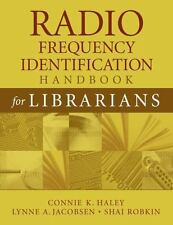 Radio Frequency Identification Handbook for Librarians by Lynne A. Jacobsen,...