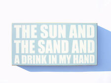 THE SUN & THE SAND & A DRINK... Inspiring Heaven Sends Sign Plaque Birthday Gift