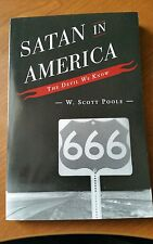 NEW Satan in America: The Devil We Know by W. Scott Poole Hardcover Book (Englis