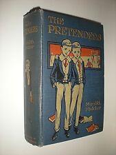 THE PRETENDERS. MEREDITH FLETCHER. 1908. 1st EDITION HARDBACK. BOYS SCHOOL STORY