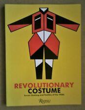 Revolutionary costume. Rizzoli 1989.